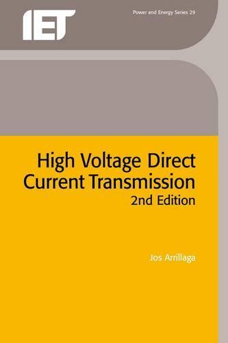High Voltage Direct Current Transmission - Energy Engineering (Hardback)