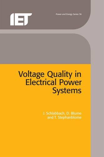 Voltage Quality in Electrical Power Systems - Energy Engineering (Hardback)