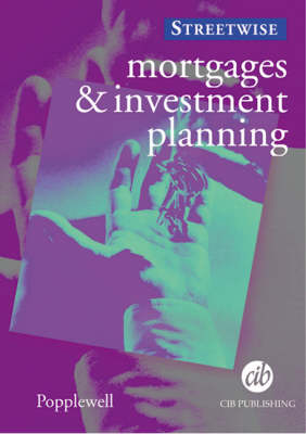 Mortgages and Investment Planning (Paperback)