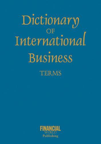 Dictionary of International Business Terms - International dictionary (Paperback)