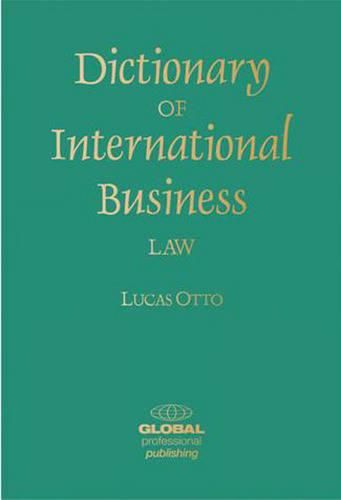 Dictionary of International Business Law (Paperback)