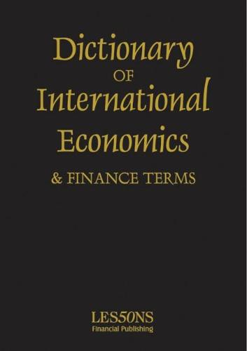 Dictionary of International Economics and Finance Terms - International dictionary (Paperback)