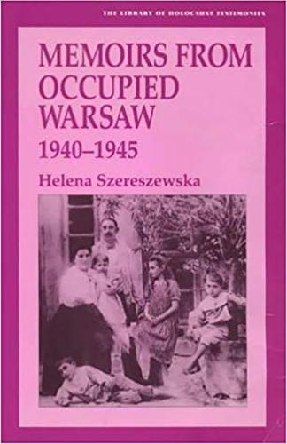 Memoirs from Occupied Warsaw, 1940-45 - Library of Holocaust Testimonies No. 11. (Paperback)