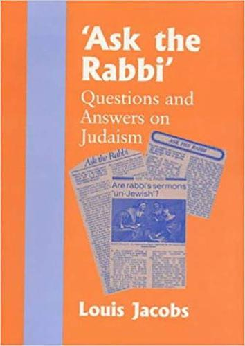 Ask the Rabbi: Questions and Answers on Judaism (Hardback)