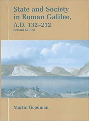 State and Society in Roman Galilee, A.D.132-212 - Parkes-Wiener Series on Jewish Studies (Hardback)