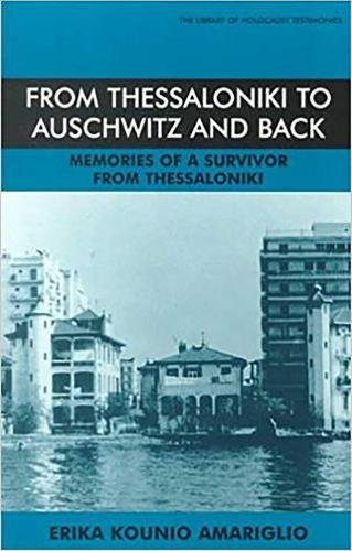 From Thessaloniki to Auschwitz and Back, 1926-96 - Library of Holocaust Testimonies (Paperback)