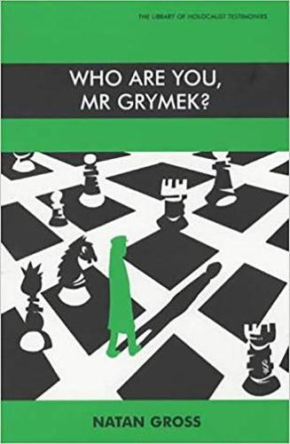 Who are You, Mr.Grymek? - Library of Holocaust Testimonies (Paperback)