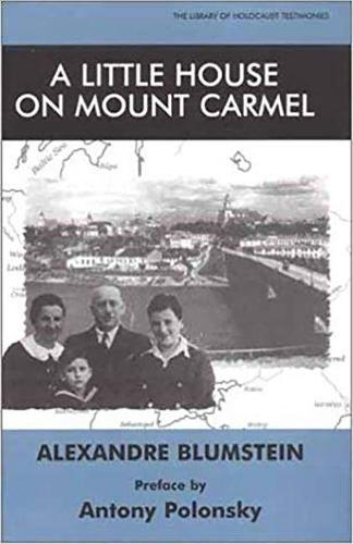A Little House on Mount Carmel - Library of Holocaust Testimonies (Paperback)