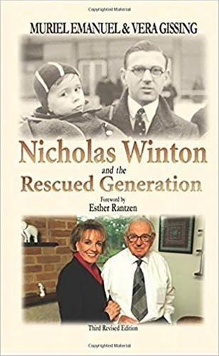 Nicholas Winton and the Rescued Generation: Save One Life, Save the World - Library of Holocaust Testimonies (Paperback)