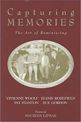 Capturing Memories: The Art of Reminiscing (Paperback)