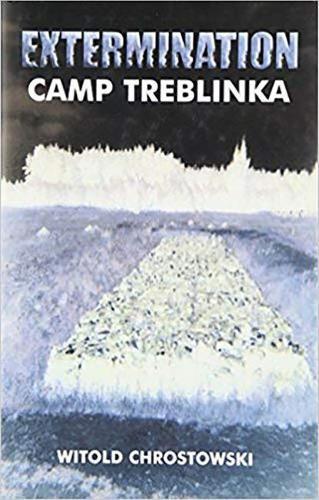 The Extermination Camp Treblinka (Hardback)
