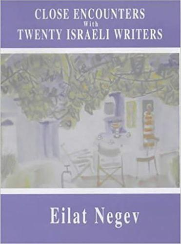 Close Encounters with Twenty Israeli Writers (Paperback)