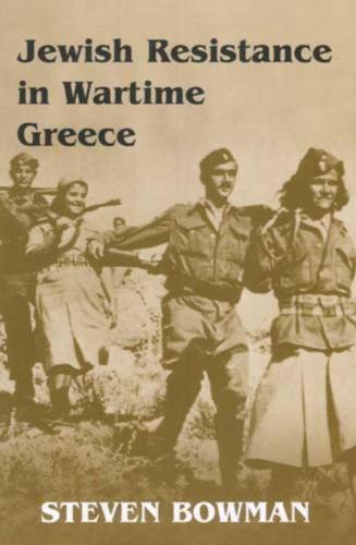 Jewish Resistance in Wartime Greece (Hardback)