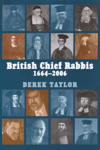 British Chief Rabbis: 1664-2006 (Paperback)