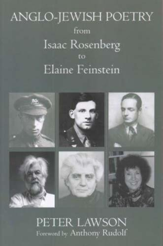 Anglo-Jewish Poetry from Isaac Rosenberg to Elaine Finestein (Hardback)
