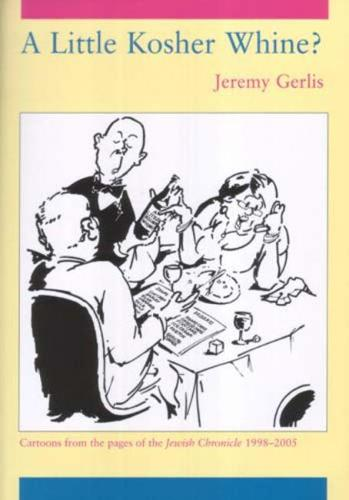 A Little Kosher Whine? (Paperback)
