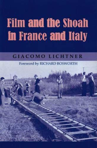 Film and the Shoah in France and Italy (Hardback)