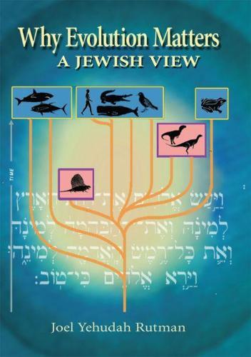 Why Evolution Matters: a Jewish View (Hardback)