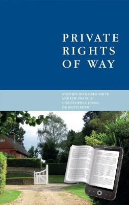 Private Rights of Way (Hardback)