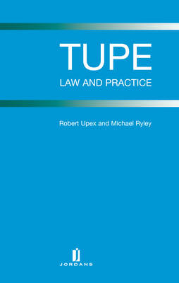 TUPE: Law and Practice (Hardback)