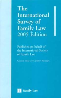 International Survey of Family Law 2005 (Hardback)
