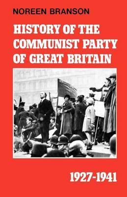 History of the Communist Party of Great Britain, 1927-41 (Paperback)