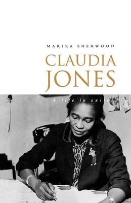 Claudia Jones: A Biography (Paperback)