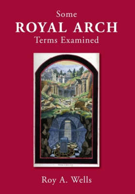Some Royal Arch Terms Examined (Paperback)