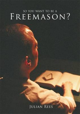 So You Want to be a Freemason? (Paperback)