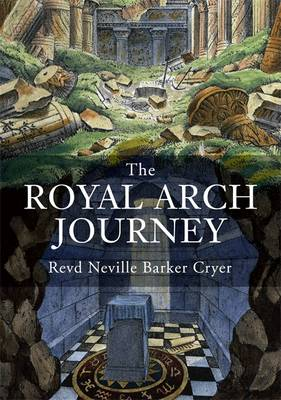 The Royal Arch Journey (Paperback)