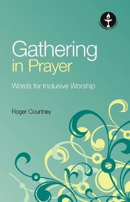 Gathering in Prayer (Paperback)