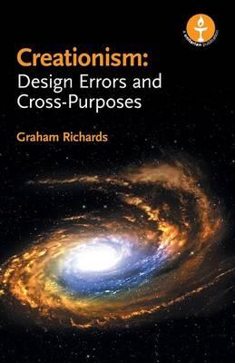 Creationism: Design Errors and Cross-Purposes (Paperback)