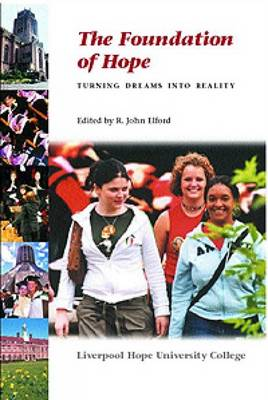 The Foundation of Hope: Turning Dreams into Reality (Paperback)