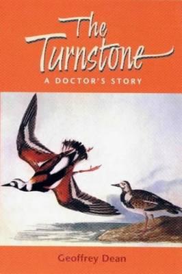 The Turnstone: A Doctor's Story (Hardback)