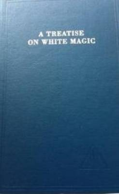 A Treatise on White Magic (Hardback)