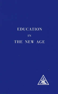 Education in the New Age (Paperback)