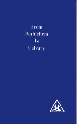 From Bethlehem to Calvary: Initiations of Jesus (Paperback)