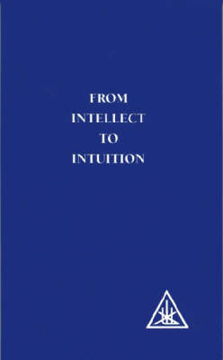 From Intellect to Intuition (Paperback)
