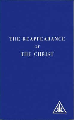 The Reappearance of the Christ (Paperback)