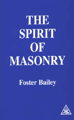 The Spirit of Masonry (Paperback)
