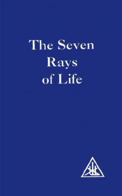 The Seven Rays of Life (Paperback)