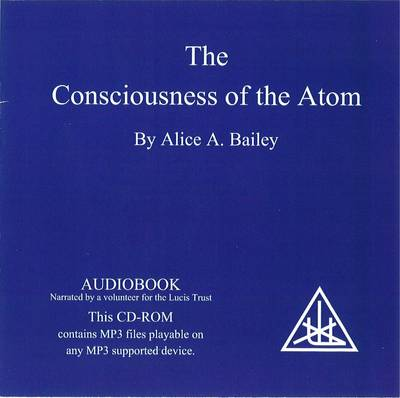 The Consciousness of the Atom (CD-Audio)