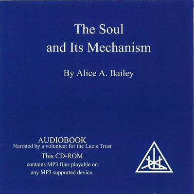 The Soul and its Mechanism (CD-Audio)