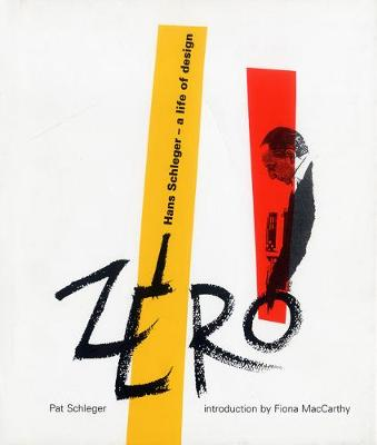 Zero: Hans Schleger - A Life of Design (Hardback)