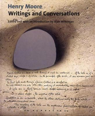 Henry Moore Writings and Conversations (Hardback)