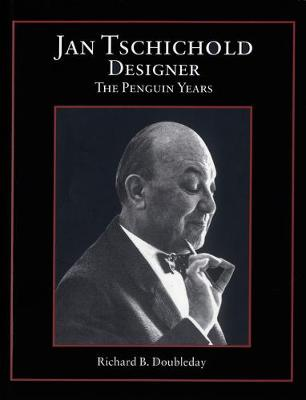Jan Tschichold, Designer: The Penguin Years (Hardback)