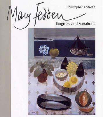 Mary Fedden: Enigmas and Variations (Hardback)