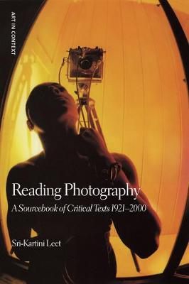 Reading Photography: A Sourcebook of Critical Texts (Hardback)