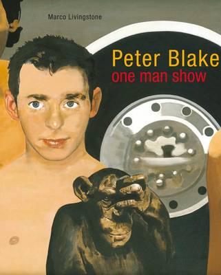 Peter Blake: One-man Show (Hardback)
