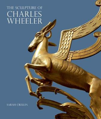 The Sculpture of Charles Wheeler - British Sculptors & Sculpture (Hardback)